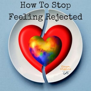 image of a broken plate with a red heart and a heart in rainbow colors above it, lettering that says how to stop feeling rejected