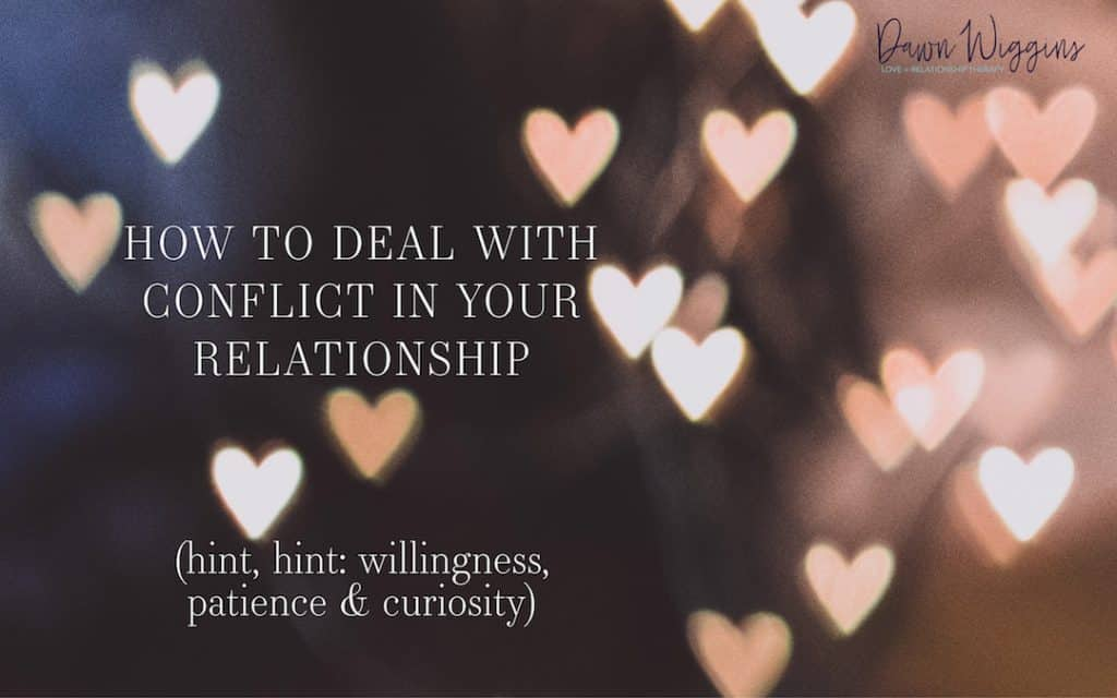 white and rose hearts on dark background, How to Deal with Conflict in Your Relationship