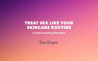 Improving Physical Intimacy – Treat Sex Like Your Skincare