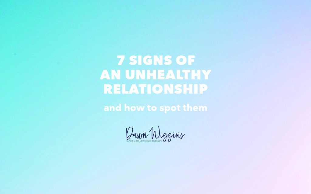 blue box with white lettering, 7 signs of unhealthy relationships