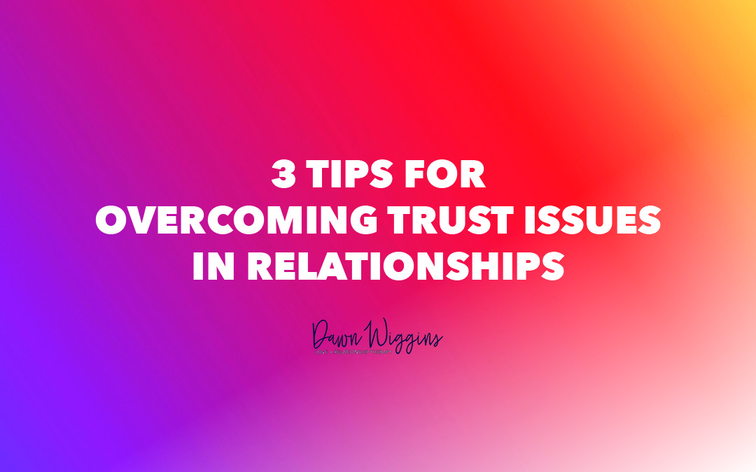 image with purple, red, and yellow colors, 3 tips for overcoming trust issues in relationships