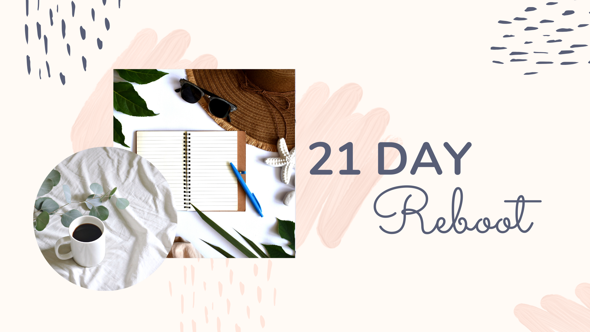 21 Day Reboot